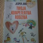 "Recenzja książki ""Twoja kompetentna rodzina"" Jesper Juul"