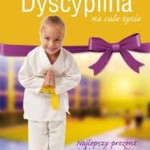 Dyscyplina na całe życie Dr Ray Guarendi