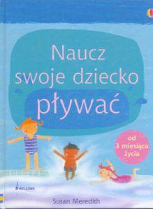 naucz swoje dziecko plywac 219x300 Czego możemy nauczyć dziecko z książek?
