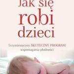 Jak-sie-robi-dzieci_Proszynski-i-S-ka,images_big,5,978-83-7839-178-4