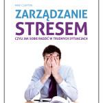 """""""Zarządzanie stresem, czyli jak sobie radzić w trudnych sytuacjach"""""""