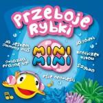 Piosenki Mini Mini, czyli Przeboje Rybki