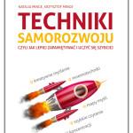 """""""Techniki samorozwoju, czyli jak lepiej zapamiętywać i uczyć się szybciej"""""""