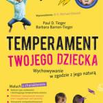 Temperament twojego dziecka. Wychowanie w zgodzie z naturą