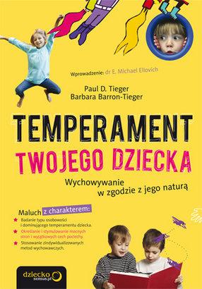 Temperament-Twojego-dziecka-Wychowywanie-w-zgodzie-z-jego-natura_Wojciech-Bialas,images_big,15,978-83-246-2022-7