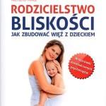 """""""Rodzicielstwo bliskości, jak budować więź z dzieckiem"""" wyniki konkursu"""
