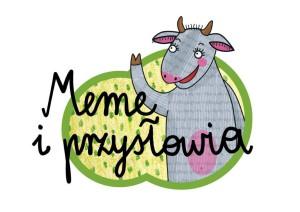 Meme i przyslowia