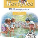 """""""Martynka. Ulubione opowieści"""""""