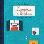 """""""Kropka z Błędem"""" Anna Taraska – poproszę więcej takich książek dla dzieci"""